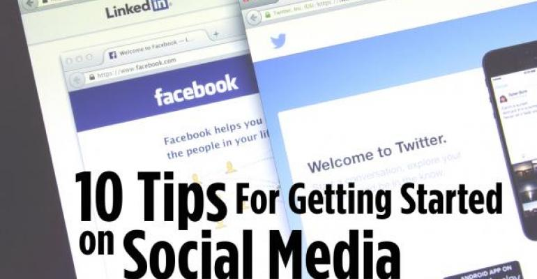 10 Tips For Getting Started on Social Media
