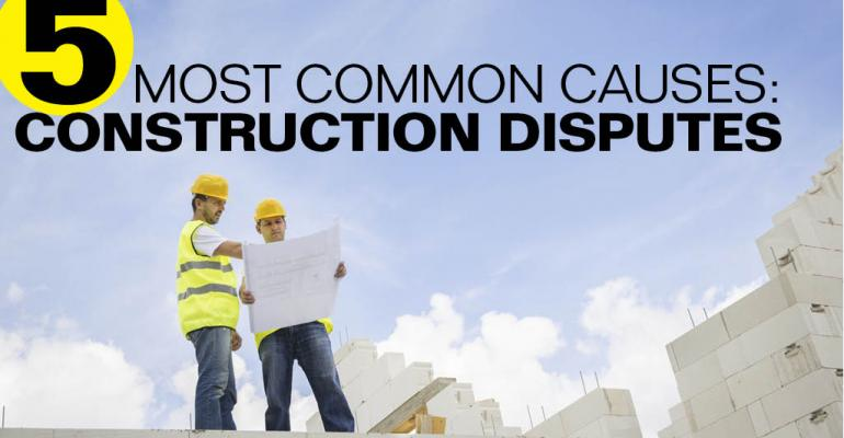 5 Most Common Causes of Construction Disputes