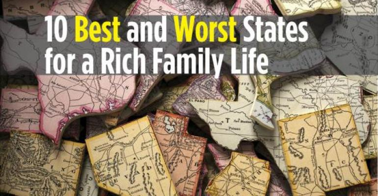 The 10 Best And Worst States For A Rich Family Life