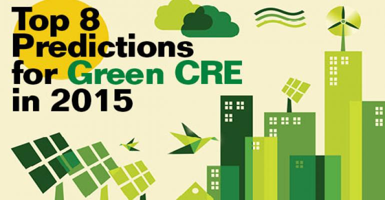 Top 8 Predictions for Green CRE in 2015