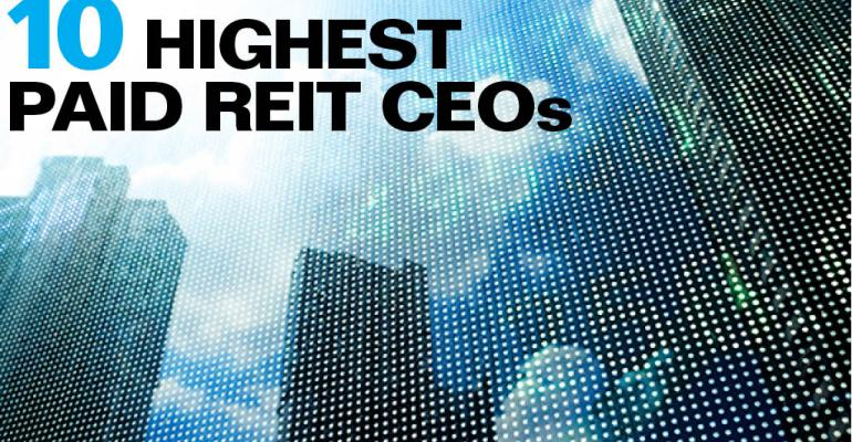 10 Highest Paid REIT CEOs
