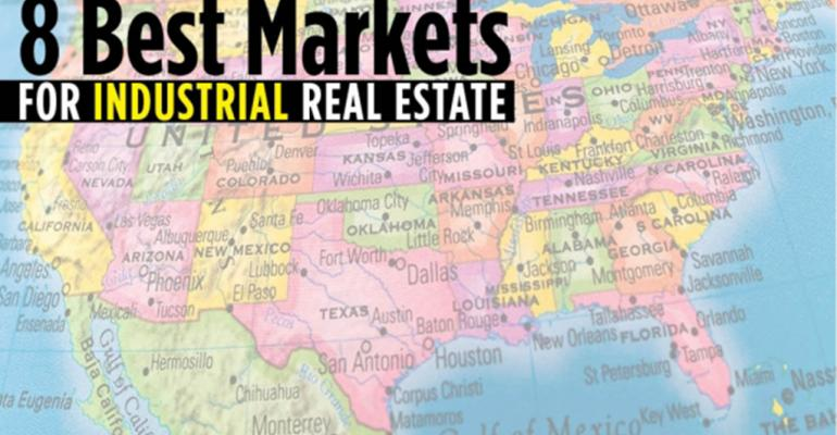 8 Best Markets for Industrial Real Estate
