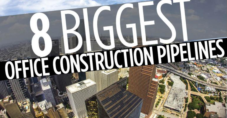 8 Markets with Biggest Office Construction Pipelines