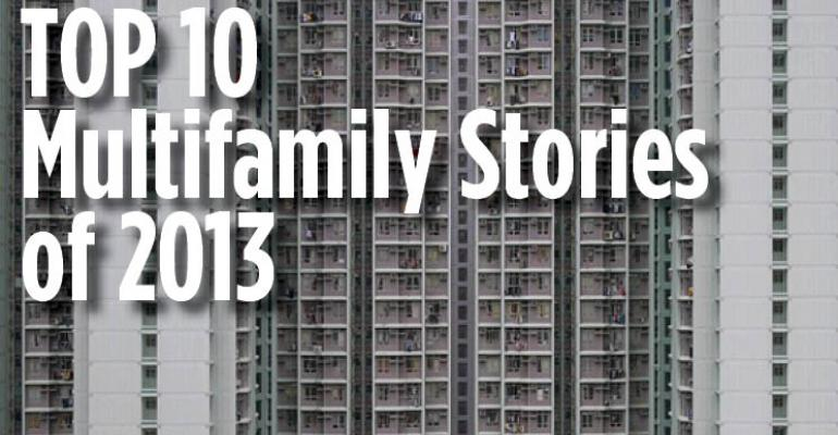 Top 10 Multifamily Stories of 2013