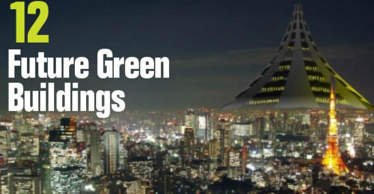 Are These 12 Enormous, Sci-Fi-Style Green Buildings In Our Future?