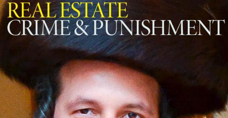 Real Estate Crime & Punishment