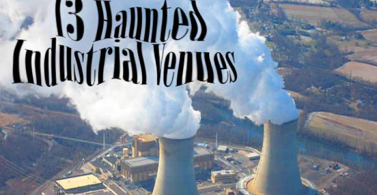 13 Haunted Industrial Venues
