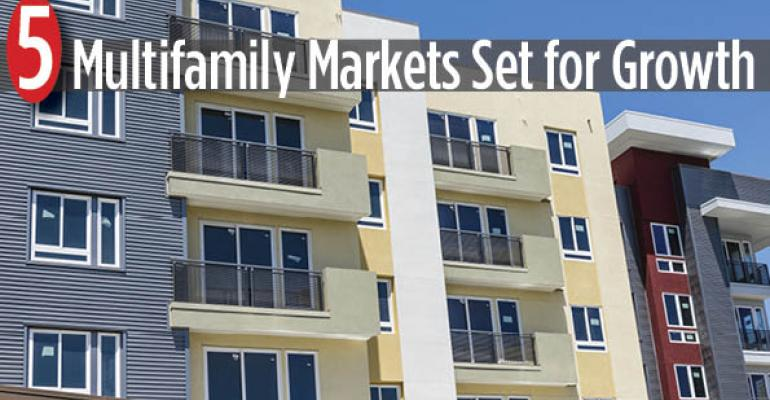Five Multifamily Markets Set for Growth