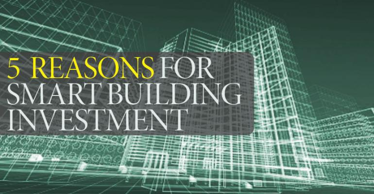 5 Reasons for Smart Building Investment