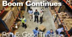 Part 6: Good Times Ahead